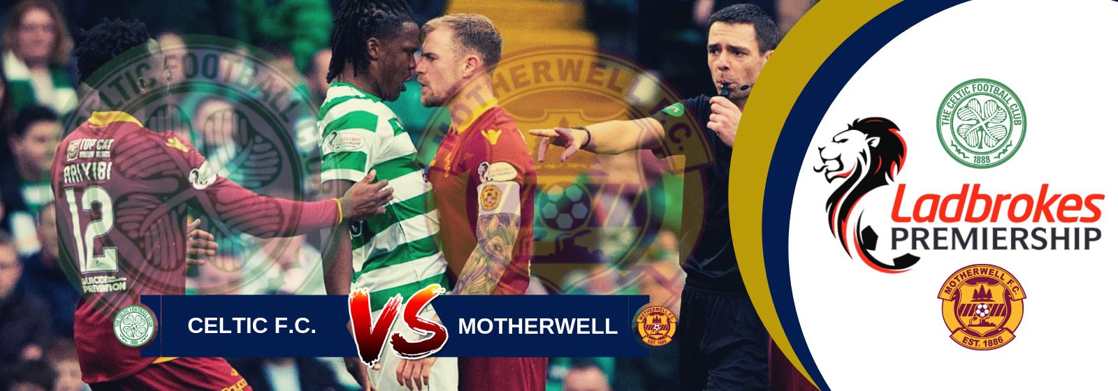 Scottish Premiership Predictions: Celtic vs Motherwell