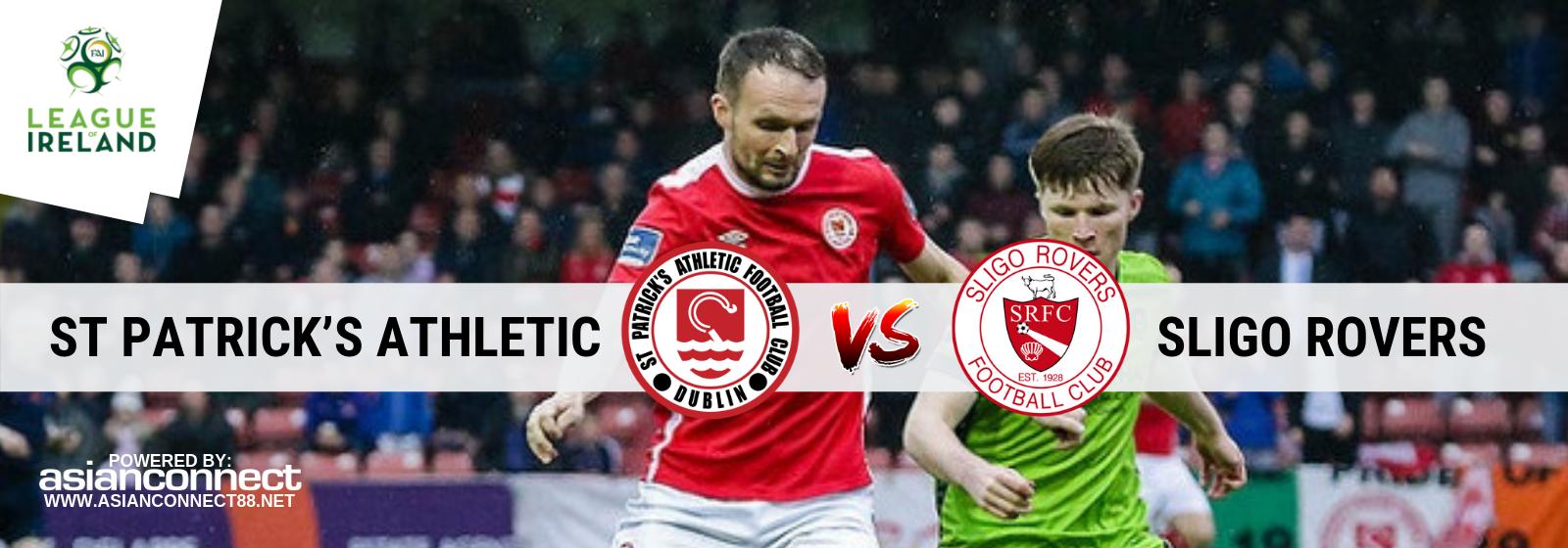 St Patrick's Athletic vs Sligo Rovers Asianconnect
