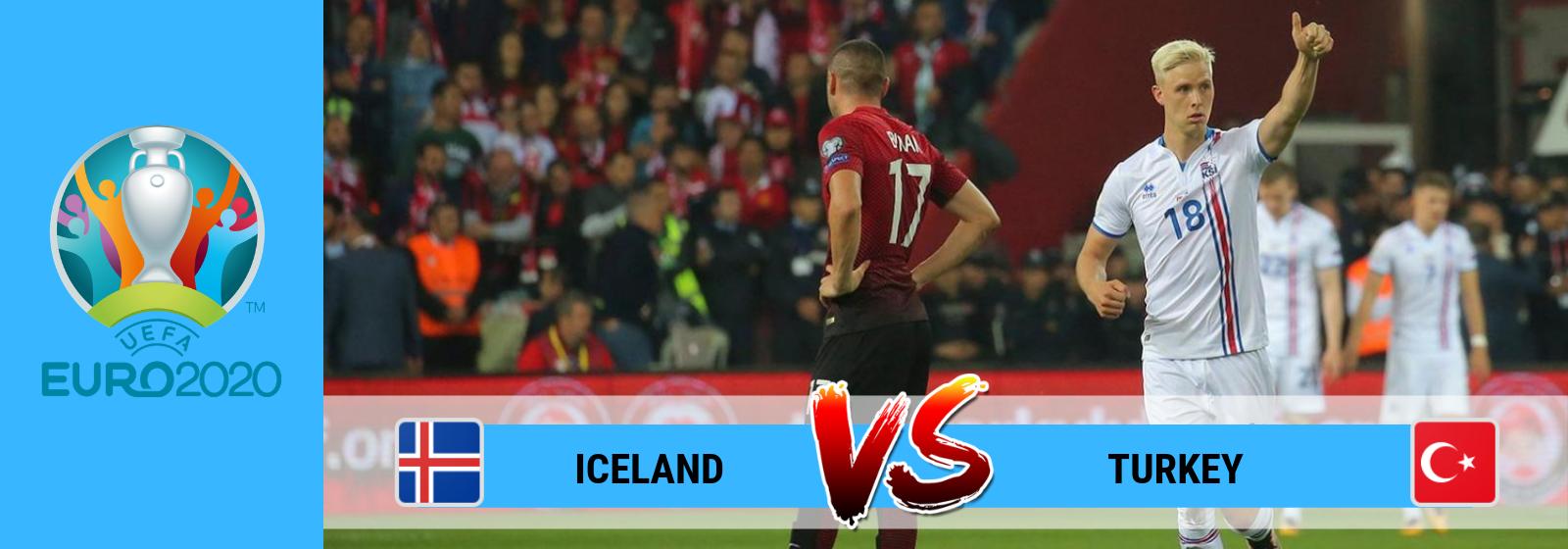 UEFA Euro 2020 Iceland Vs Turkey Asian Connect