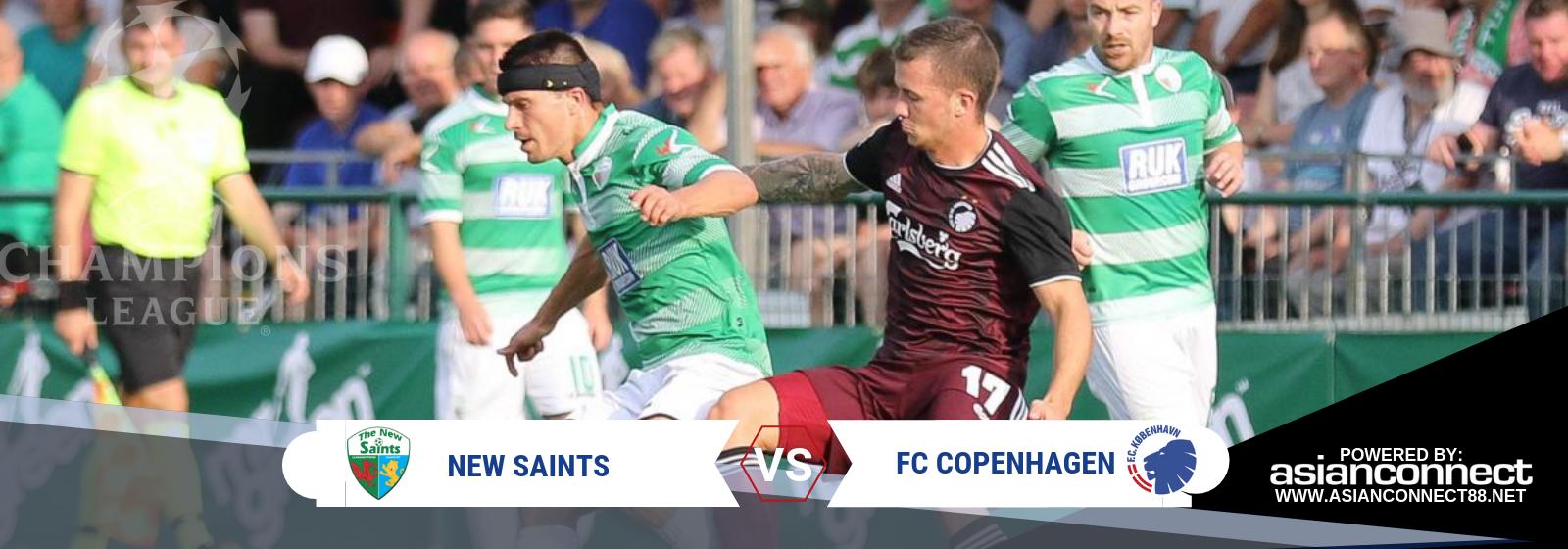 UCL New Saints Vs. FC Copenhagen Asian Connect