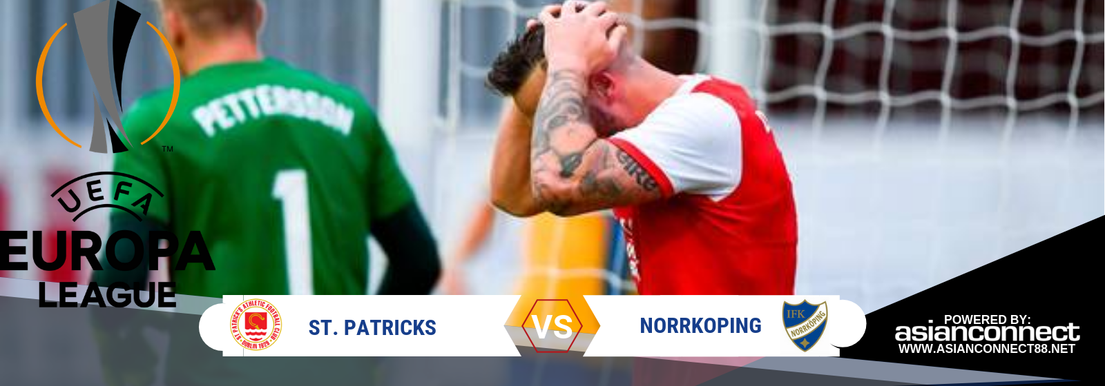 UEL Qualifier St. Patrick Vs. Norrkoping Asian Connect