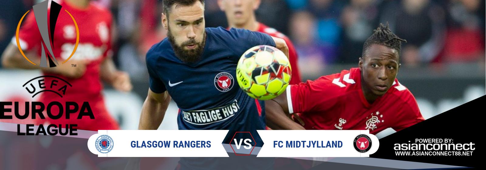 UEL Glasgow Rangers Vs FC Midtjylland Asian Connect