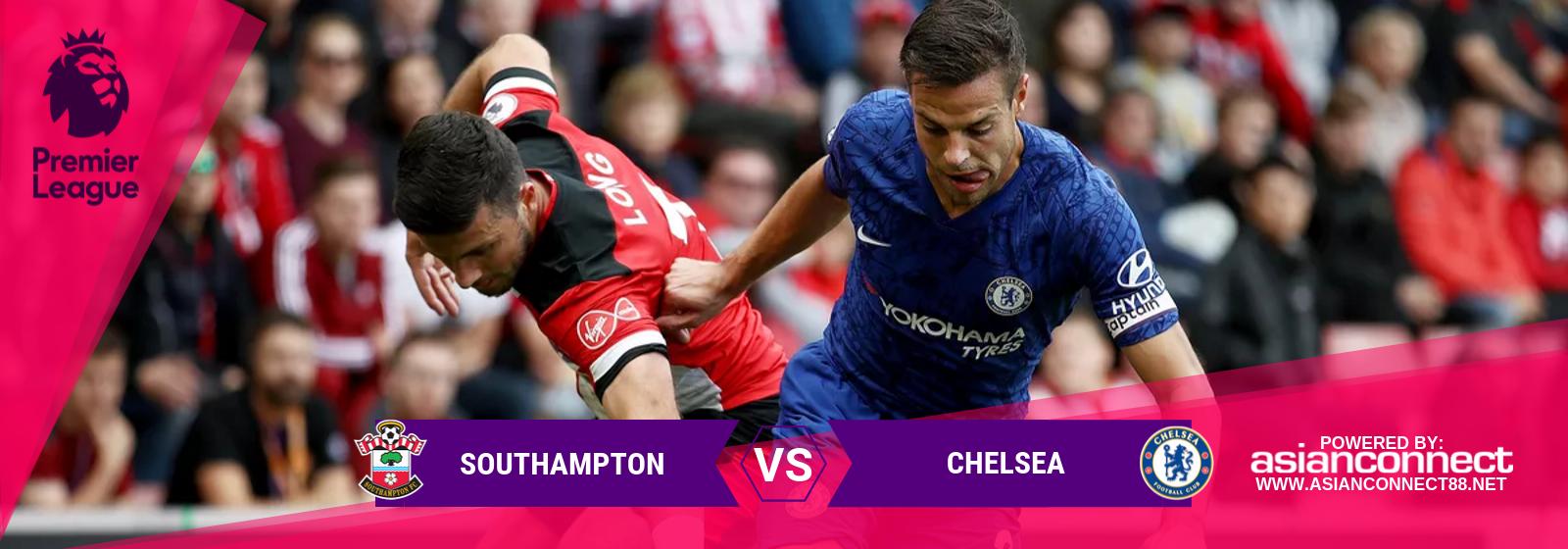 EPL Southampton Vs. Chelsea Asian Connect