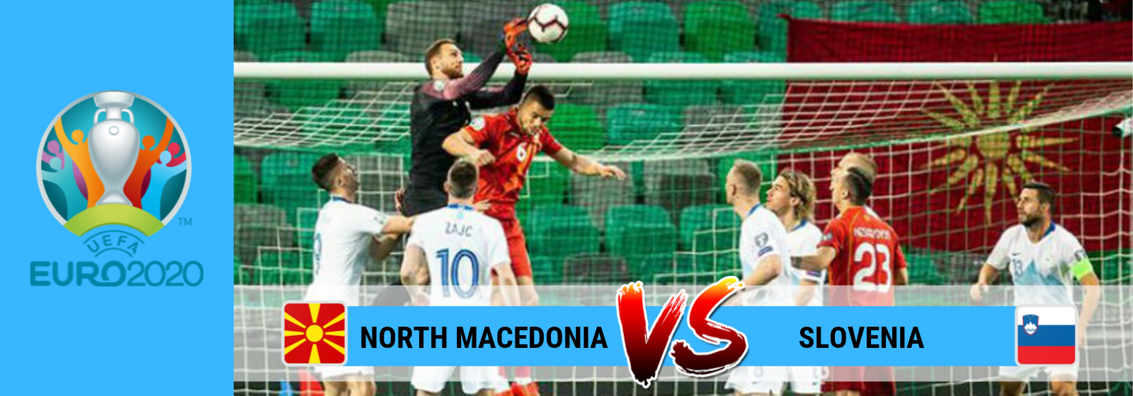 UEFA Euro 2020 North Macedonia Vs. Slovenia Asian Connect
