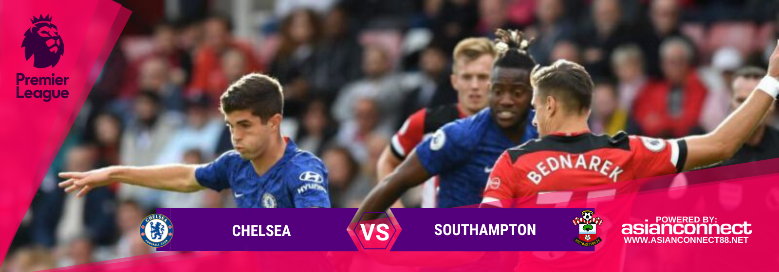 Asianconnect: Chelsea vs Southampton
