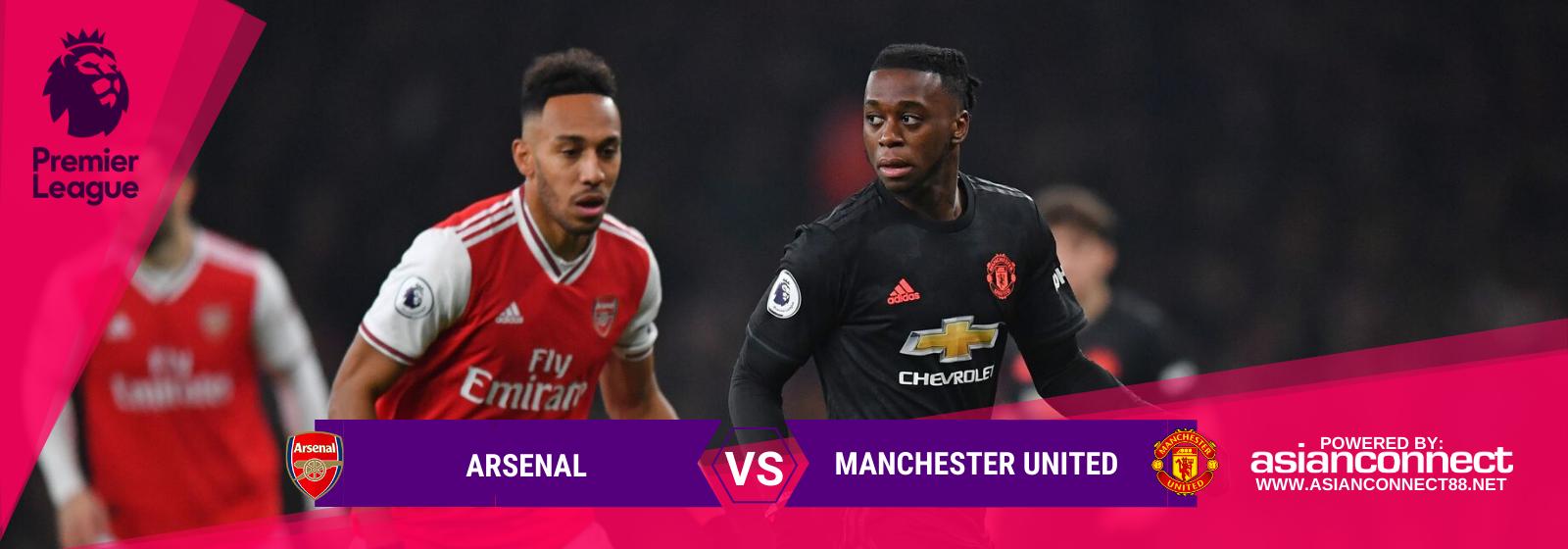 Asianconnect: Arsenal vs Manchester United