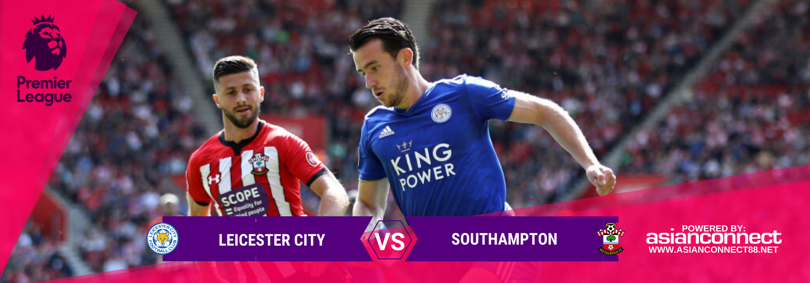 Asianconnect: Leicester City vs Southampton