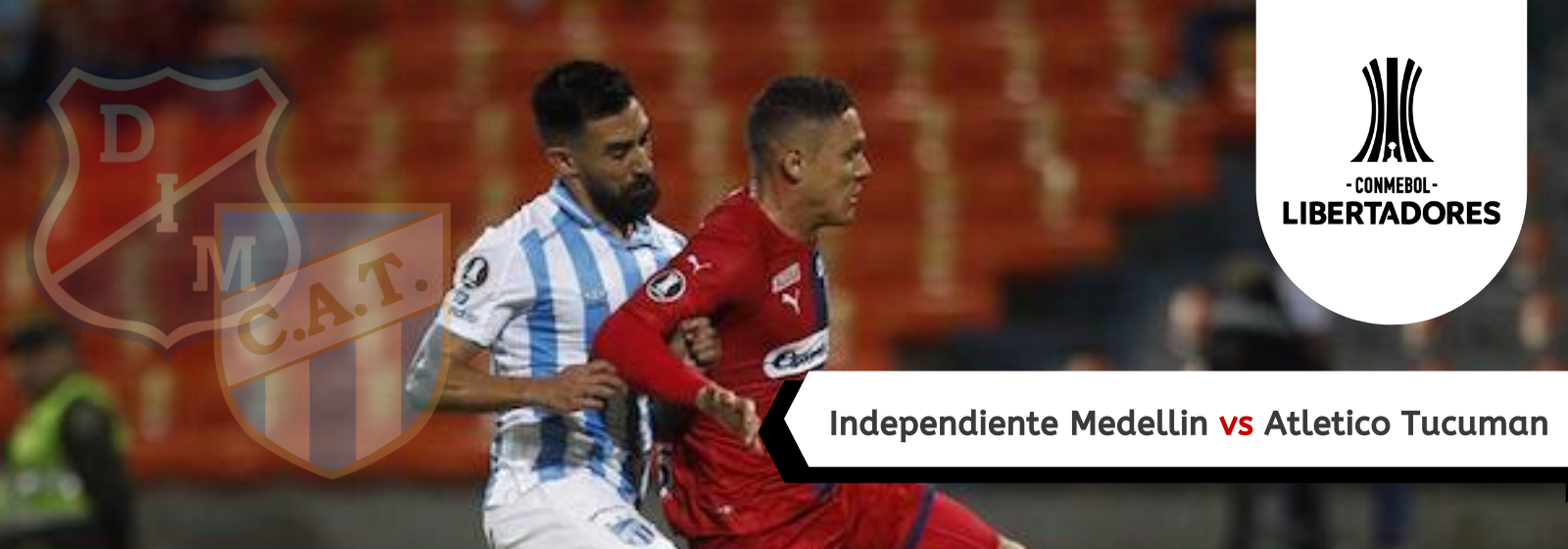 Asianconnect: Independiente Medellin (Colombia) vs Atletico Tucuman (Argentina) Odds for February 18, 2020