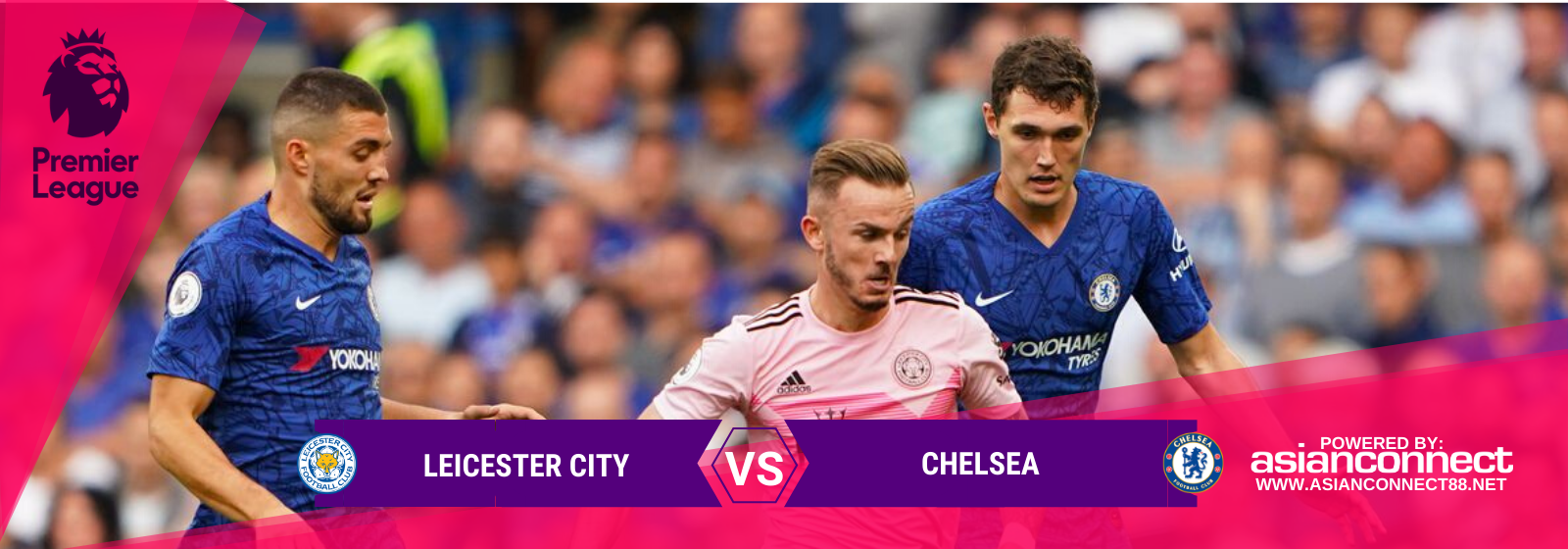 Asianconnect: Leicester City vs Chelsea Odds for February 01, 2020