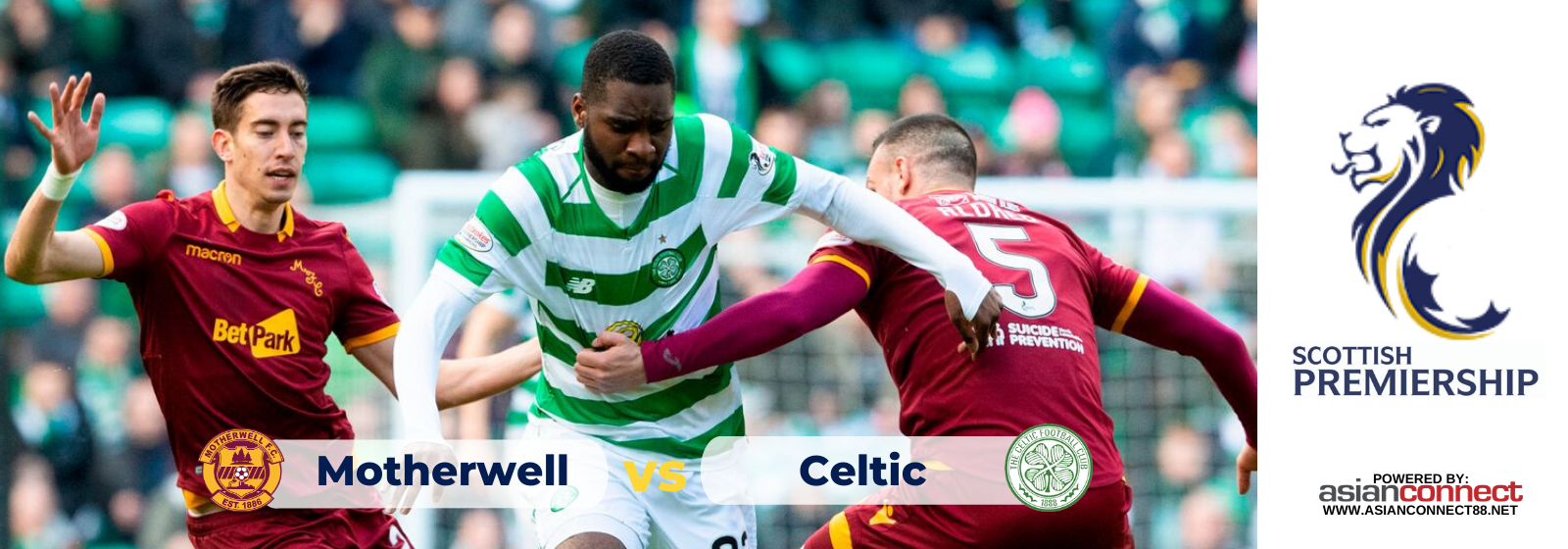 Asianconnect: Motherwell vs Celtic Odds for February 05, 2020
