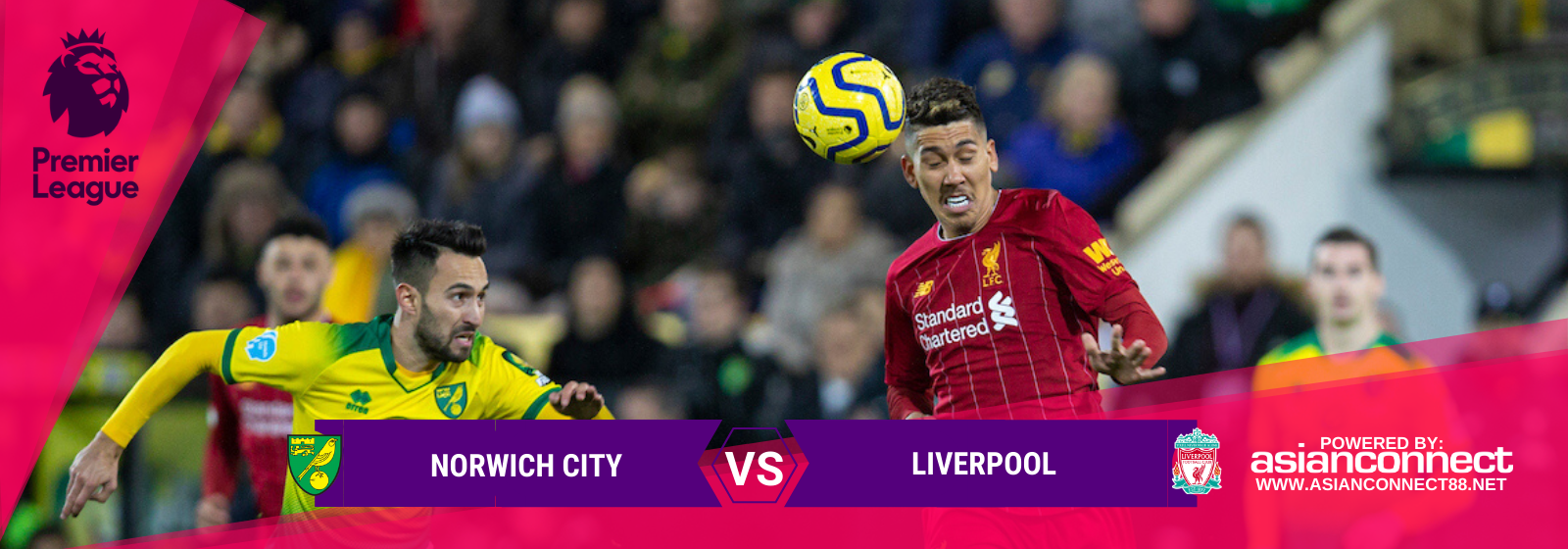 Asianconnect: Norwich City vs Liverpool Odds for February 15, 2020