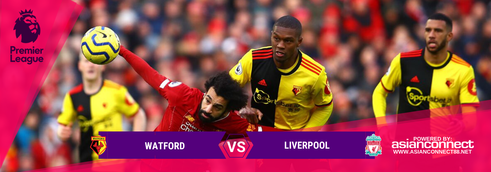 Asianconnect: Watford vs Liverpool Odds for February 29, 2020