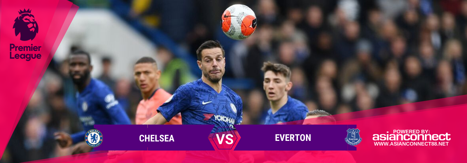 Asianconnect: Chelsea vs Everton Odds for March 08, 2020