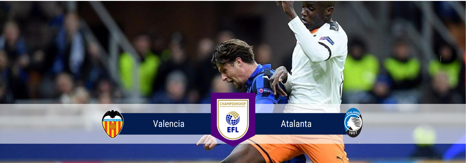 Asianconnect: Valencia vs Atalanta Odds for March 10, 2020